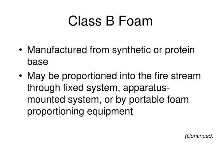 Class B Foam