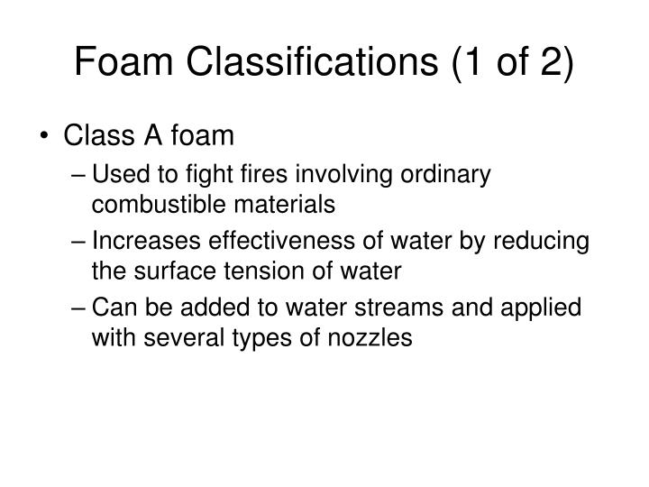 Foam Classifications (1 of 2)