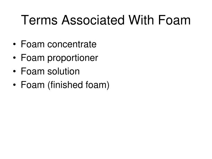 Terms Associated With Foam
