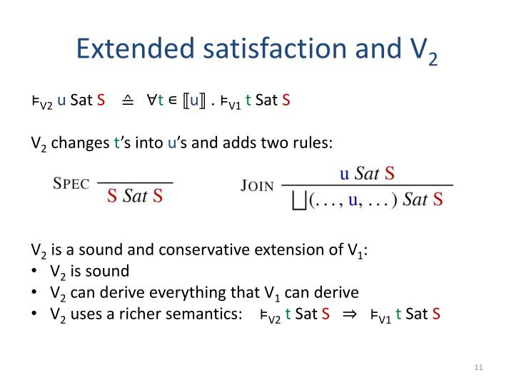 Extended satisfaction and V