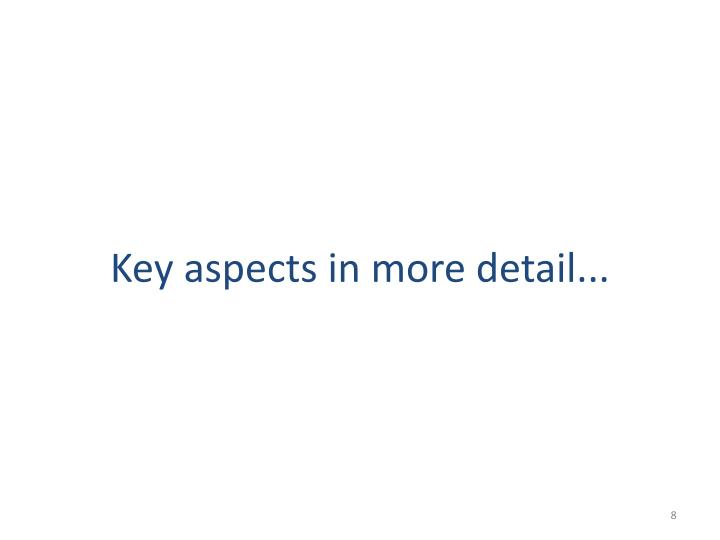 Key aspects in more detail...