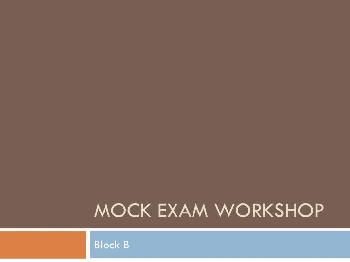 Mock exam workshop