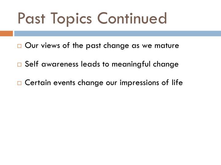 Past Topics Continued