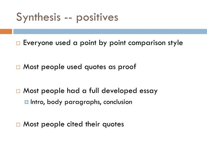 Synthesis -- positives