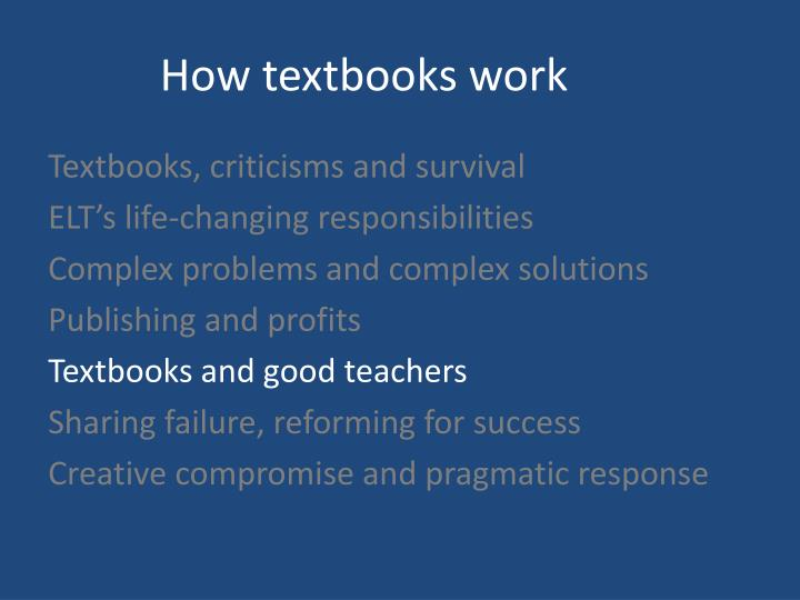 How textbooks work