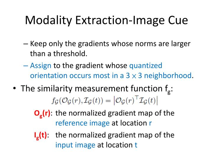 Modality Extraction-Image Cue