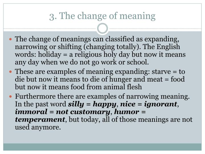 3. The change of meaning
