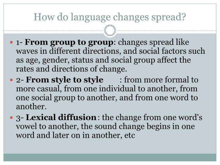 How do language changes spread