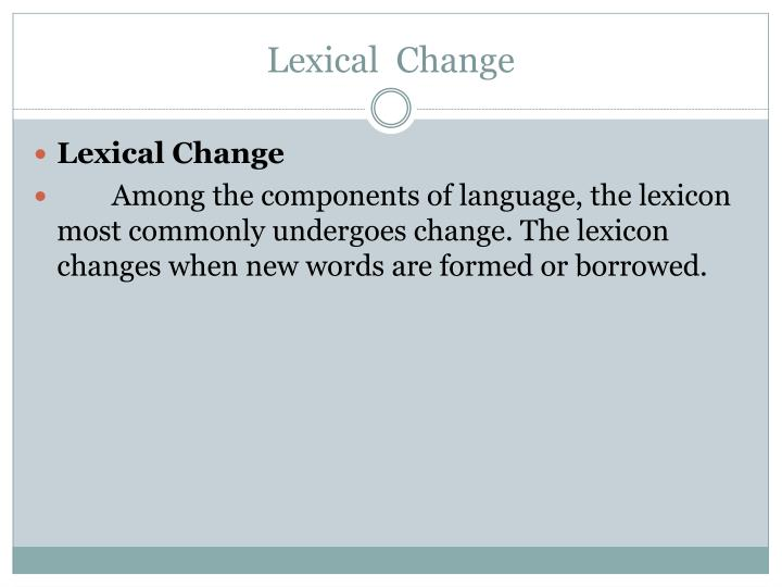 Lexical  Change