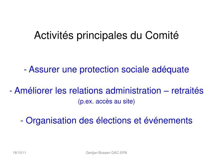 Activités principales du Comité