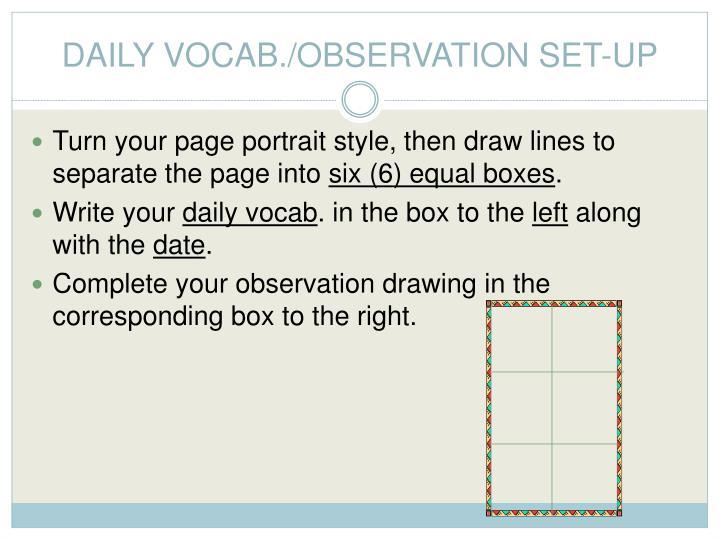DAILY VOCAB./OBSERVATION SET-UP