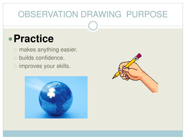 Observation drawing purpose