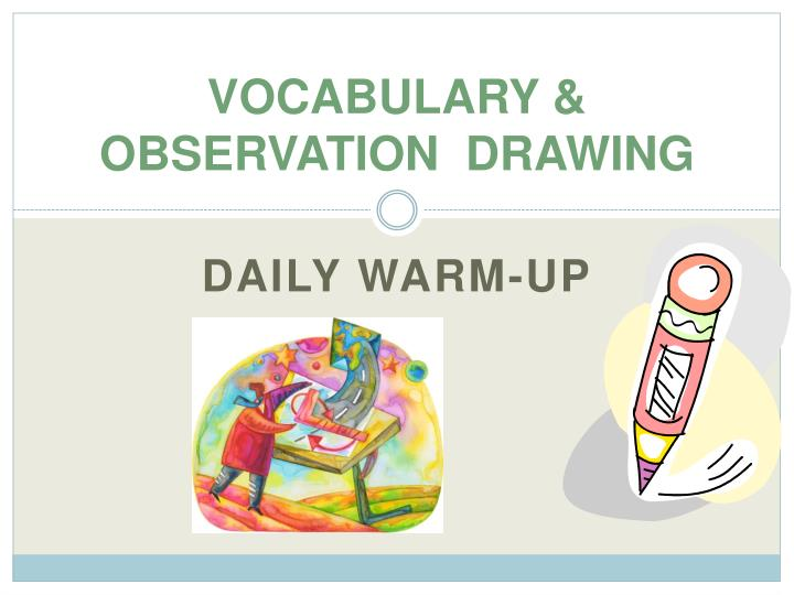 Vocabulary observation drawing