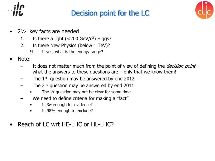 Decision point for the LC