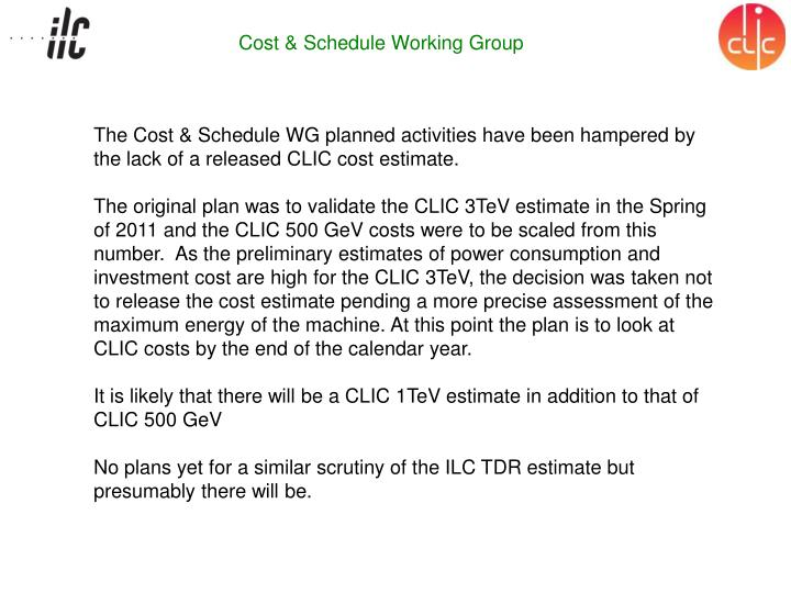 Cost & Schedule Working Group