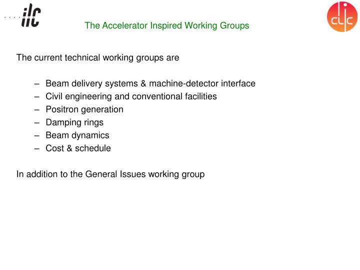 The Accelerator Inspired Working Groups