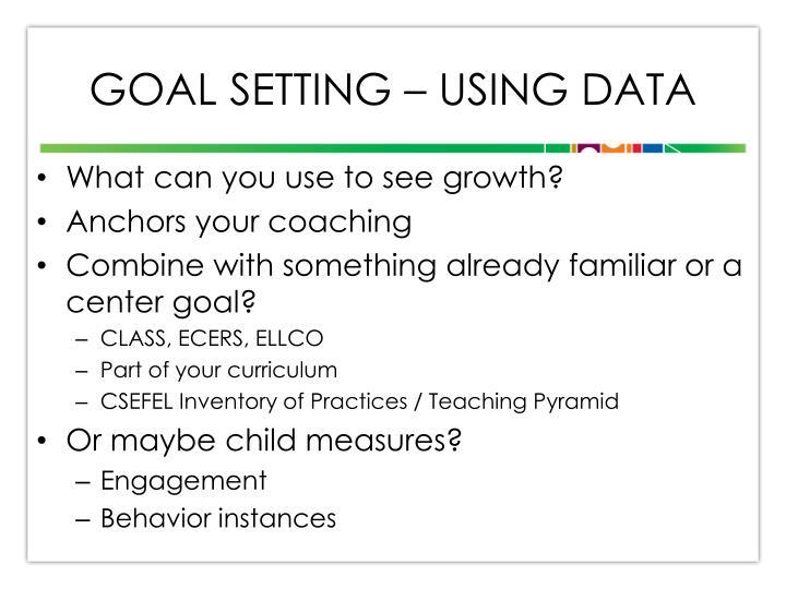 Goal Setting – Using Data