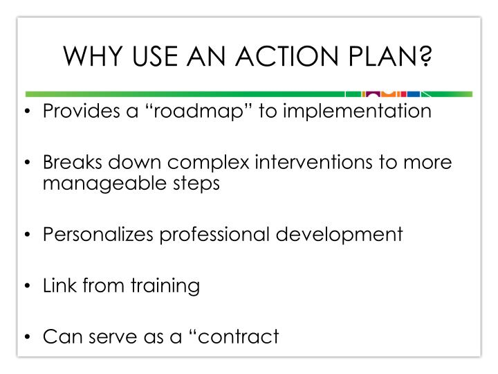 Why use an action plan?