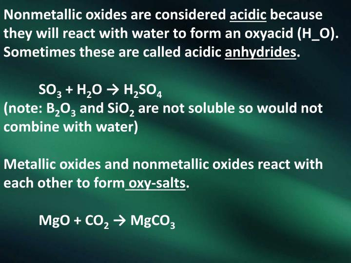 Nonmetallic oxides are considered