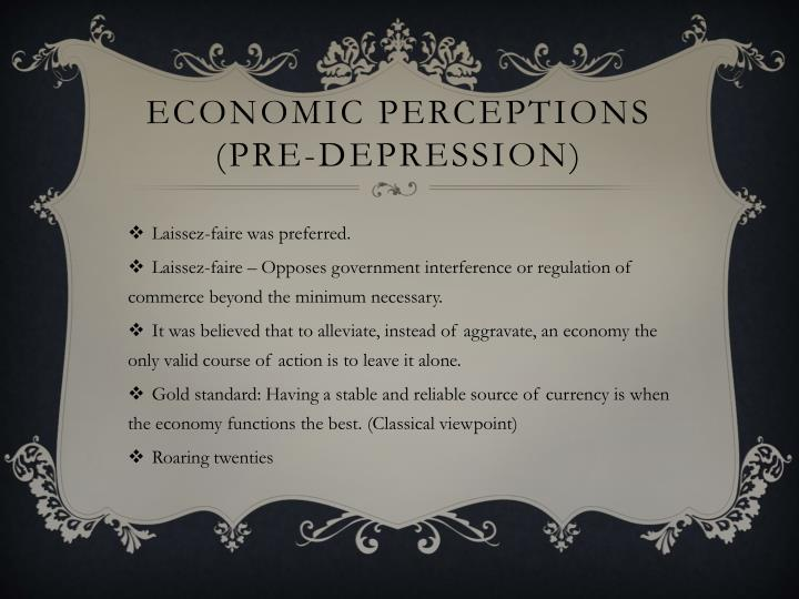 Economic perceptions (Pre-Depression)
