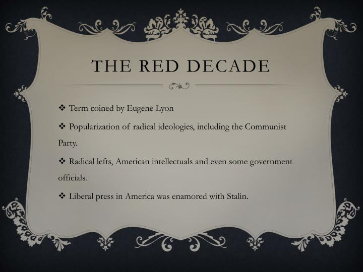 THE Red decade
