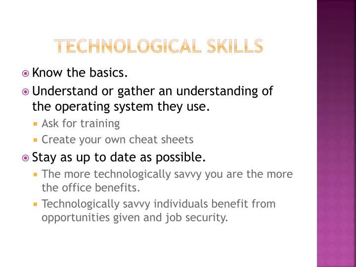 Technological Skills