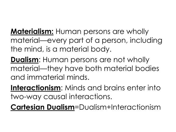 Materialism:
