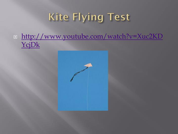 Kite Flying Test