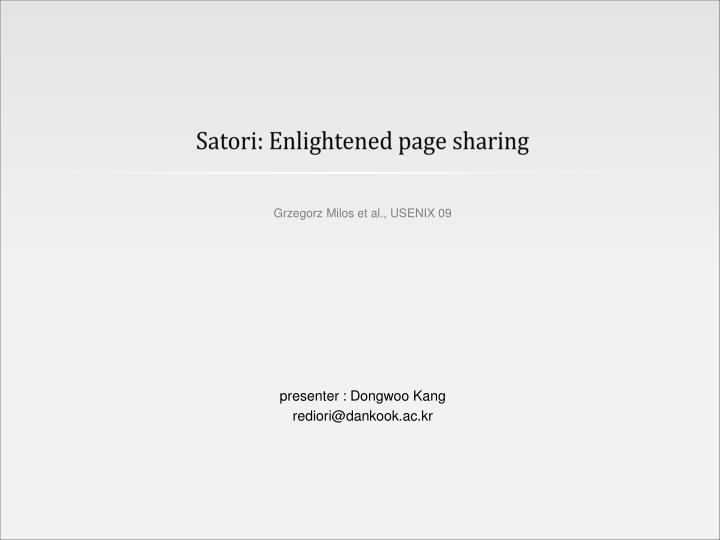 Satori enlightened page sharing