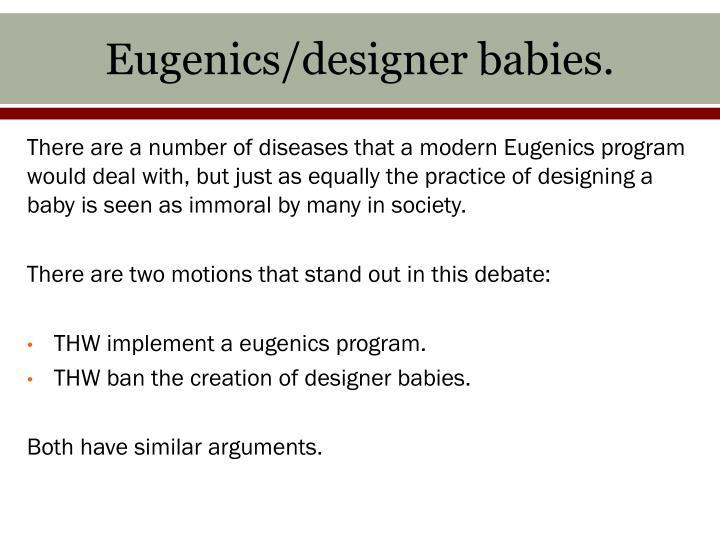 Eugenics/designer babies.