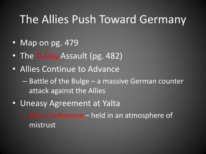 The Allies Push Toward Germany
