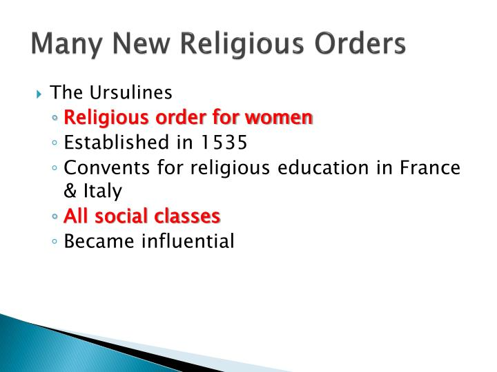 Many New Religious Orders