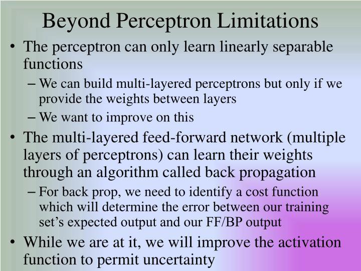 Beyond Perceptron Limitations