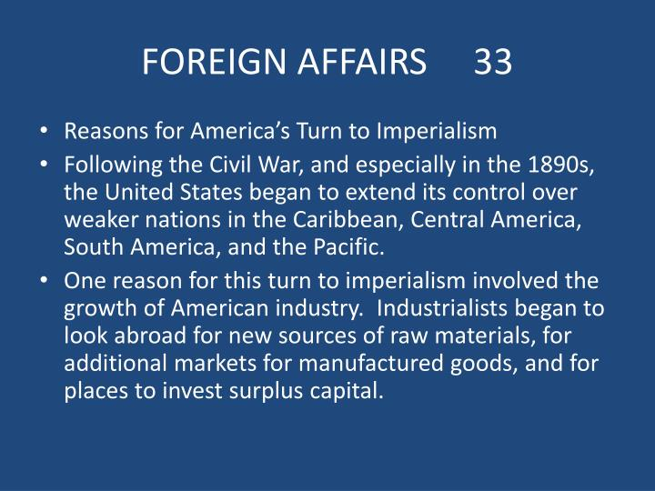 FOREIGN AFFAIRS     33