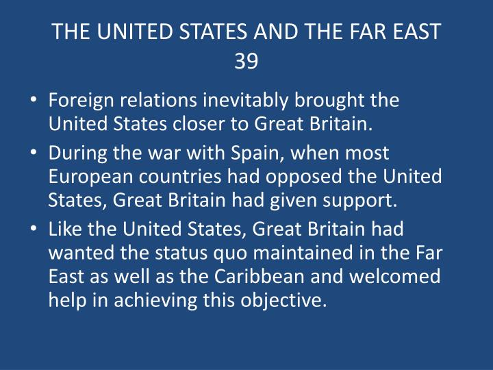 THE UNITED STATES AND THE FAR EAST    39