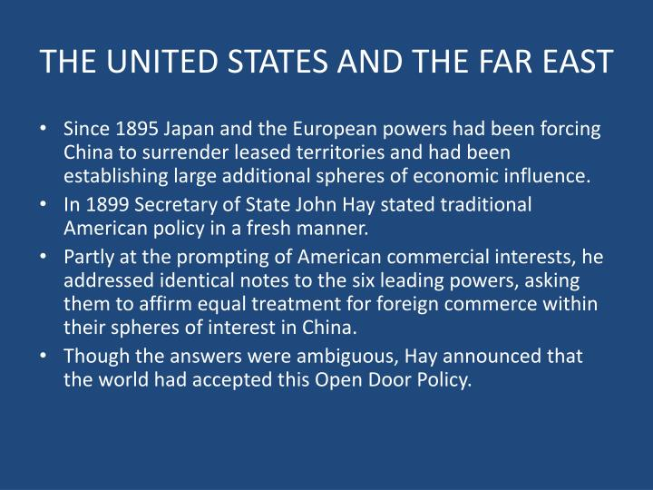 THE UNITED STATES AND THE FAR EAST