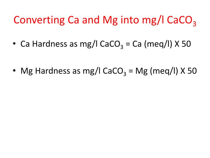 Converting Ca and Mg into mg/l CaCO