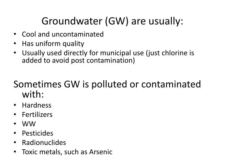 Groundwater gw are usually