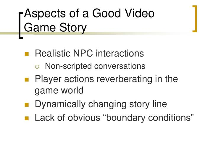 Aspects of a Good Video Game Story