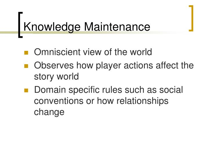 Knowledge Maintenance