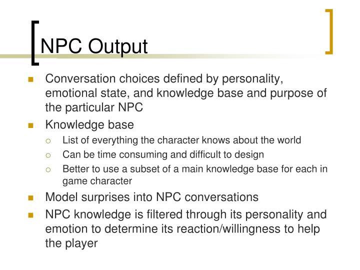 NPC Output
