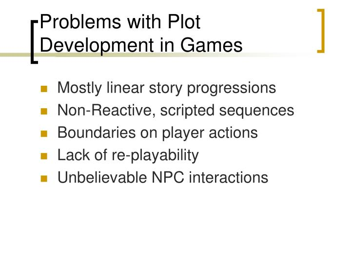 Problems with plot development in games