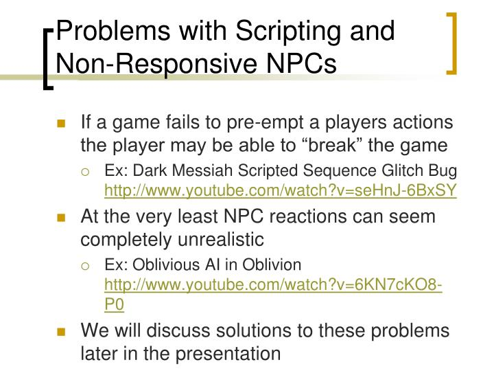 Problems with Scripting and Non-Responsive NPCs