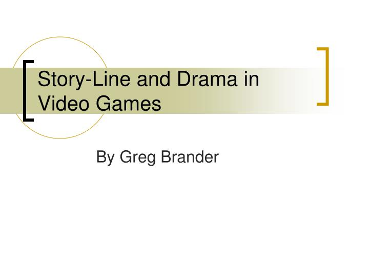 Story line and drama in video games