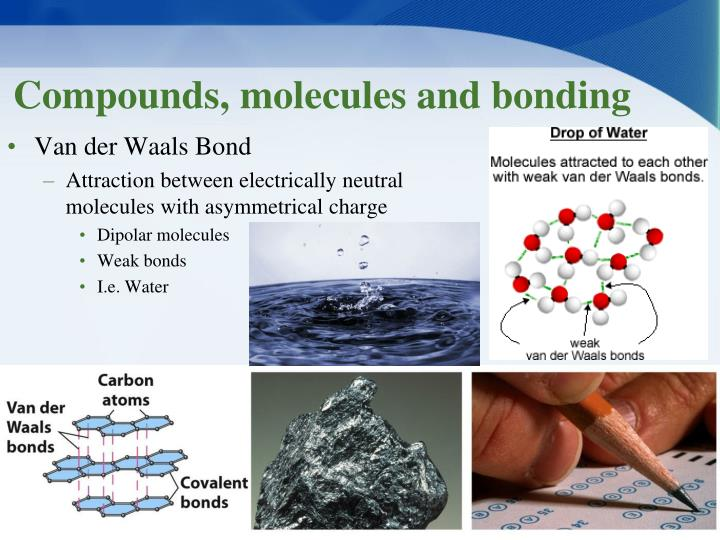 Compounds, molecules and bonding