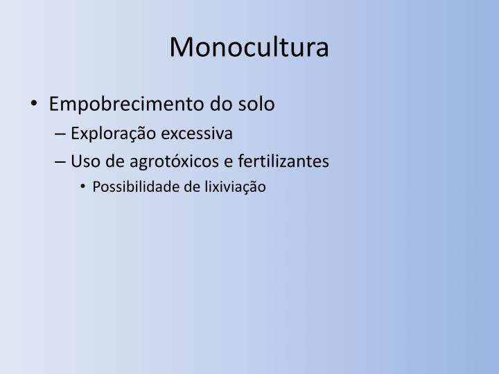 Monocultura