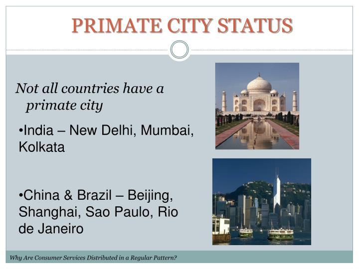 PRIMATE CITY STATUS