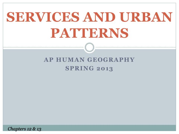 Services and urban patterns