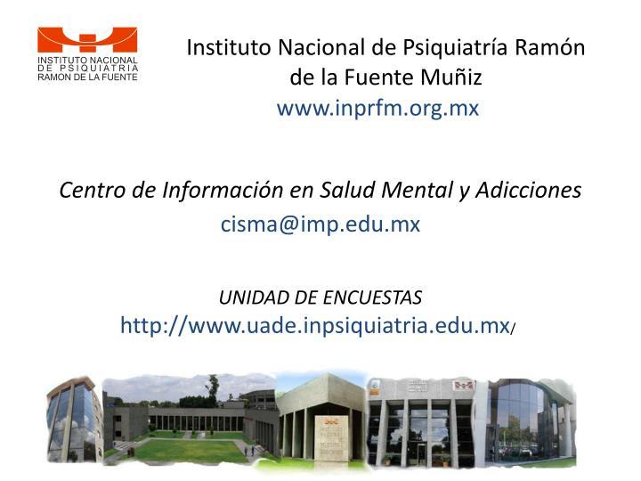 Instituto Nacional de Psiquiatría Ramón de la Fuente Muñiz