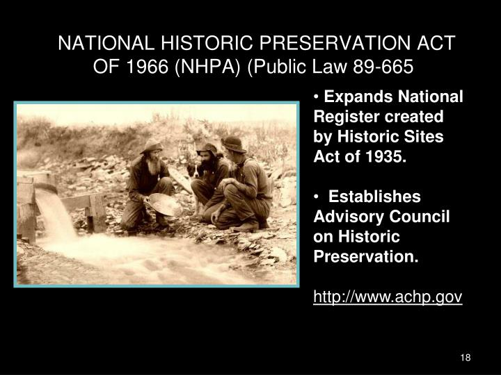 NATIONAL HISTORIC PRESERVATION ACT OF 1966 (NHPA) (Public Law 89-665